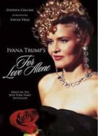 TV program: Sama na lásku (For Love Alone: The Ivana Trump Story)