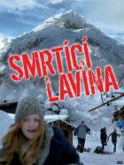 TV program: Smrtící lavina (Die Jahrhundertlawine)