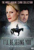 TV program: Zločiny podle Mary Higgins Clarkové: Kde jsi, tati (I'll Be Seeing You)