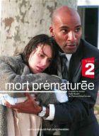 TV program: Předčasná smrt (Mort prématurée)