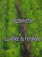 TV program: Ferganská kotlina (Ouzbékistan. La vallée du Ferghana)
