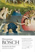Hieronymus Bosch, poznamenaný ďáblem (Jheronimus Bosch, geraakt door de duivel)