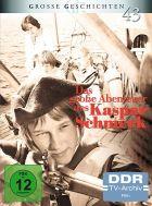 Velké dobrodružství Kašpara Schmecka (Das Große Abenteuer des Kaspar Schmeck)