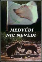 TV program: Medvědi nic nevědí