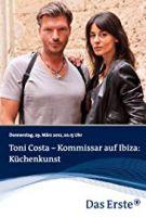 TV program: Komisař Costa: Smrt v kuchyni (Toni Costa - Kommissar auf Ibiza - Küchenkunst)