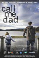 Zkrocení zlých otců (Call Me Dad)