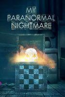 TV program: Paranormální noční můry (My Paranormal Nightmare)