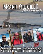Moje láska Hora Aiguille (Mont Aiguille Mon Amour)