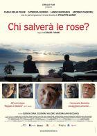 TV program: Postarej se o růže (Chi salverà le rose?)