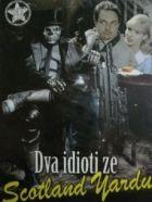 TV program: Dva idioti ze Scotland Yardu (Der Wixxer)