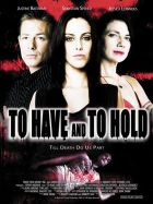 TV program: Krutá vášeň (To Have and to Hold)