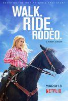 Chůze. Jízda. Rodeo (Walk. Ride. Rodeo.)