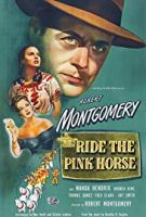 Osedlej růžového koně (Ride the Pink Horse)