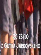 Co zbylo z Gutha-Jarkovského