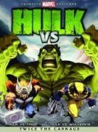 TV program: Hulk Vs. (Hulk vs. Thor; Hulk vs. Wolverine)
