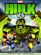 TV program: Hulk Vs. (Hulk vs. Thor; Hulk vs. Wolverine)
