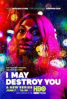Můžu tě zničit (I May Destroy You)