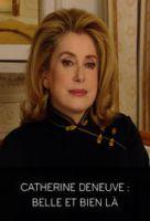 TV program: Catherine Deneuveová (Catherine Deneuve, belle et bien là)