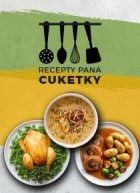 Recepty pana Cuketky
