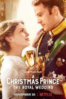 Vánoční princ: Královská svatba (A Christmas Prince: The Royal Wedding)