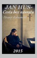 TV program: Jan Hus - Cesta bez návratu
