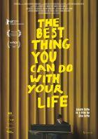 To nejlepší, co můžeš udělat se svým životem (The Best Thing You Can Do with Your Life)