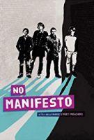 No Manifesto film o Manic Street Preachers (No Manifesto: A Film About Manic Street Preachers)