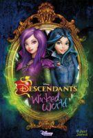TV program: Následníci: Kouzelný svět (Descendants: Wicked World)