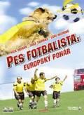 TV program: Pes fotbalista:  Evropský pohár (Soccer Dog: European Cup)