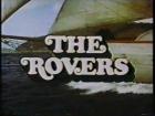 The Rovers: Dangerous Cargo