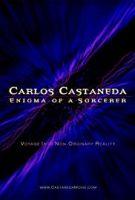 Carlos Castaneda: Záhada čaroděje (Carlos Castaneda: Enigma Of A Sorcerer)