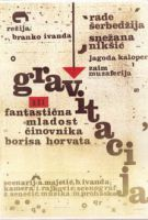 Gravitace aneb fantastické mládí úředníka Borise Horvata (Gravitacija ili fantasticna mladost cinovnika Borisa Horvata)