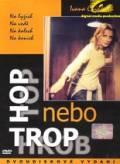 TV program: Hop nebo trop