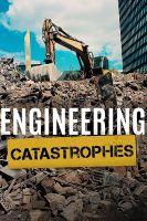 Obrovské stavitelské chyby (Engineering Catastrophes)