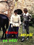 TV program: Komu straší ve věži