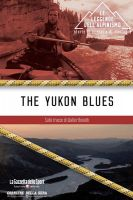Blues na řece Yukon (The Yukon Blues)
