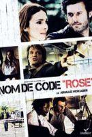 TV program: Nom de code: Rose