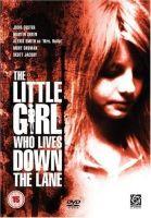 TV program: Děvčátko, které bydlí na konci ulice (The Little Girl Who Lives Down the Lane)