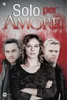 TV program: Solo per amore