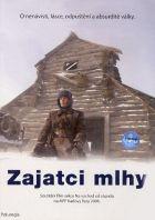 TV program: Zajatci mlhy (Polumgla)