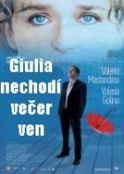 TV program: Giulia nechodí večer ven (Giulia non esce la sera)