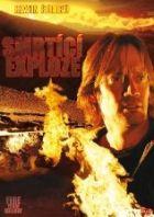 TV program: Smrtící exploze (Fire from Below)