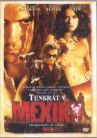 TV program: Tenkrát v Mexiku (Once Upon a Time in Mexico)
