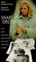 TV program: Unáhlené rozhodnutí (Snap Decision)