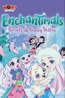 TV program: Enchantimals: Secrets of Snowy Valley