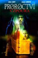 TV program: Proroctví: Vzpoura (The Prophecy: Uprising)