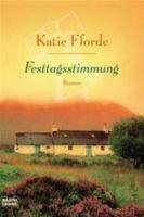 TV program: Katie Fforde: Slavnostní okamžik (Katie Fforde - Festtagsstimmung)