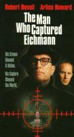 TV program: Muž, který dopadl Eichmanna (The Man Who Captured Eichmann)
