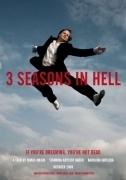 TV program: Tři sezóny v pekle