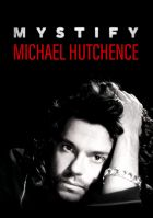 TV program: Mystify: Michael Hutchence